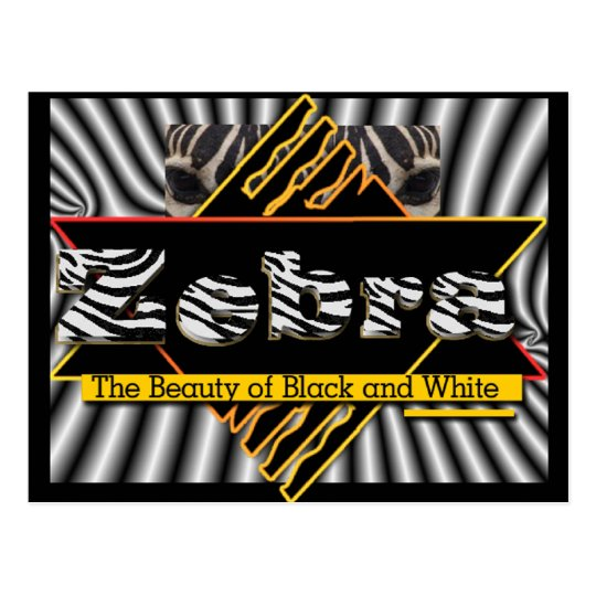 ZEBRA ~ THE BEAUTY OF BLACK AND WHITE POSTCARD