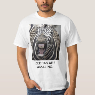 ZEBRAS ARE AMAZING. T-Shirt