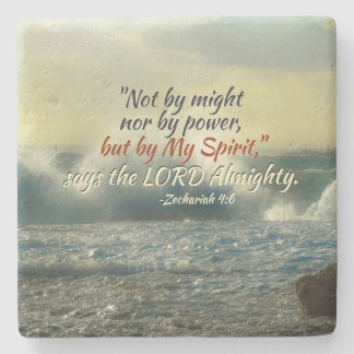 Zechariah 4:6 by My Spirit say the Lord Almighty Stone Coaster