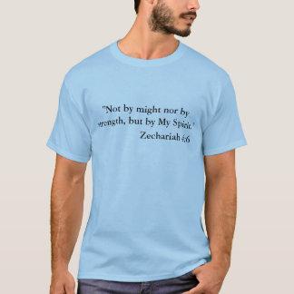 Zechariah 4:6 Scripture Shirt