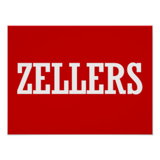 ZELLERS 2014 - Election Poster