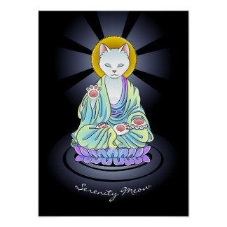 Zen Buddhist Serenity Meow Cat Poster