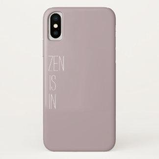 """""""Zen Is In"""" Phone case"""