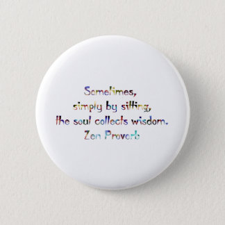Zen Proverb-Yoga/Meditation 2 Inch Round Button