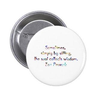 Zen Proverb-Yoga/Meditation 2 Inch Round Button