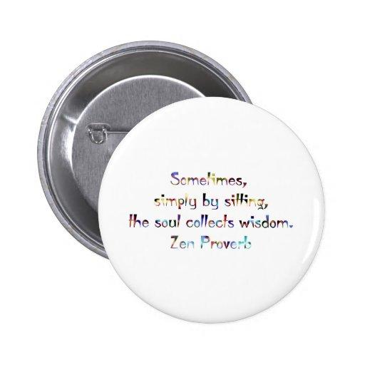 Zen Proverb-Yoga/Meditation Pin