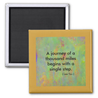 Zen quote A journey of a thousand miles begins Square Magnet