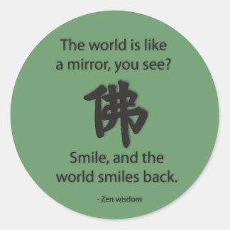 Zen Wisdom - We Get What We Give Round Sticker