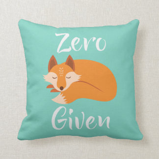 Zero Fox Given Coolest Attitude Throw Pillow