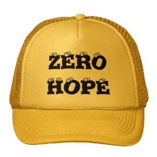 Zero hope hat