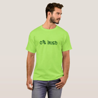 Zero Percent Irish T-Shirt
