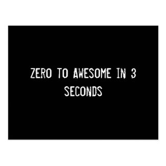 Zero to Awesome in 3 seconds Postcard