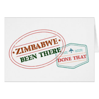 Zimbabwe Been There Done That Card