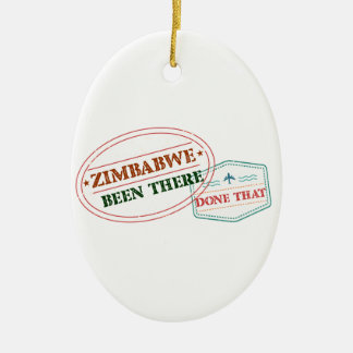 Zimbabwe Been There Done That Ceramic Ornament
