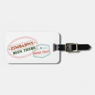 Zimbabwe Been There Done That Luggage Tag