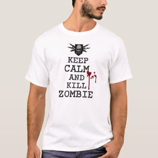 ZKE Keep Calm Kill Zombie Shirt