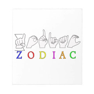 ZODIAC FINGERSPELLED ASL NAME  SIGN NOTEPAD