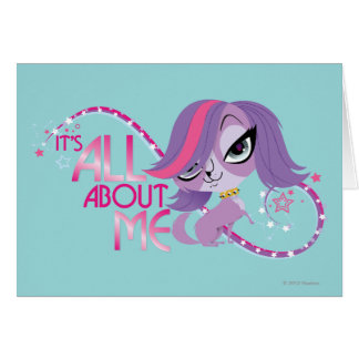 Zoe: It's All About Me Card