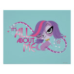 Zoe: It's All About Me Posters