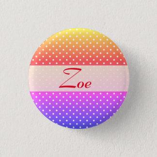 Zoe name plate Anstecker 1 Inch Round Button