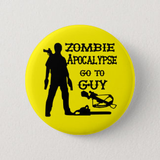 Zombie Apocalypse Go To Guy (Weapons) 2 Inch Round Button