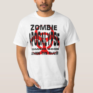 Zombie Apocalypse. Learn the Rules. T Shirt