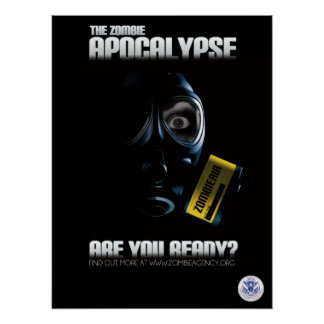Zombie Apocalypse Poster - Are You Ready?