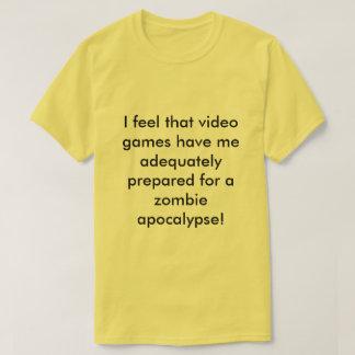 ZOMBIE APOCALYPSE PREPARATION! T-Shirt
