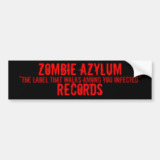 Zombie Azylum Records Sticker Bumper Sticker