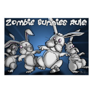 Zombie Bunnies Rule! Poster