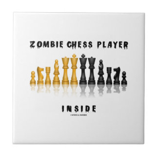 Zombie Chess Player Inside (Reflective Chess Set) Tiles