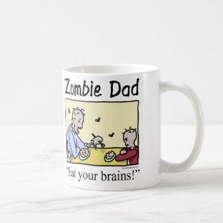 Zombie dad , eat your brains classic white coffee mug