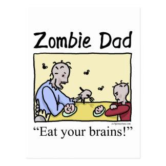 Zombie dad , eat your brains postcard