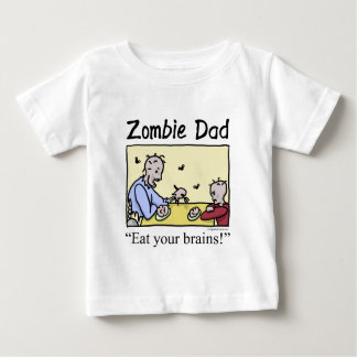 Zombie dad , eat your brains tee shirt