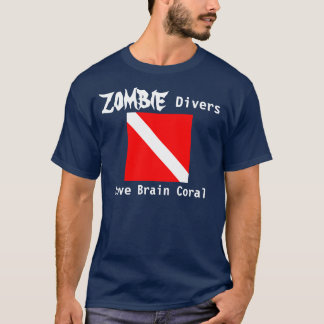 Zombie Divers Love Brain Coral (dark) T-Shirt