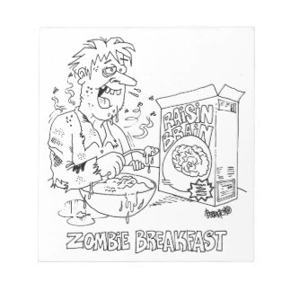 Zombie Eats Raisin Brain Cereal For Breakfast Notepad