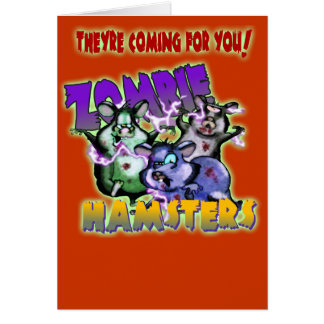 ZOMBIE HAMSTERS! CARD