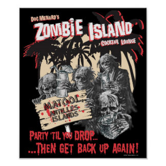 Zombie Island Cocktail Lounge Poster