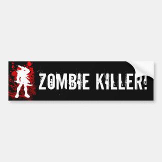 ZOMBIE KILLER! bumpersticker Bumper Stickers