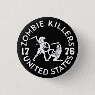 Zombie Killers 1776 1 Inch Round Button