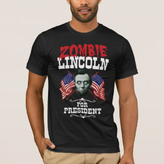 Zombie Lincoln For President - Anti Trump Hillary T-Shirt