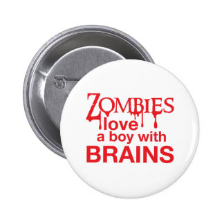 Zombie love a boy with brains button