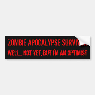 Zombie Optimism Bumper Sticker