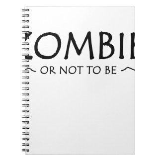 Zombie or not to be notebooks