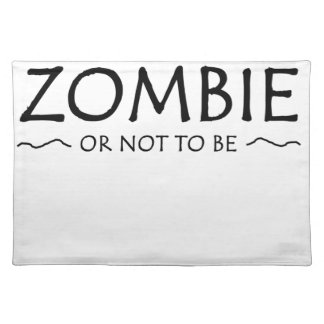 Zombie or not to be placemat