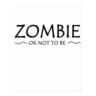 Zombie or not to be postcard