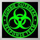 Zombie Outbreak Response Team Neon Green Poster