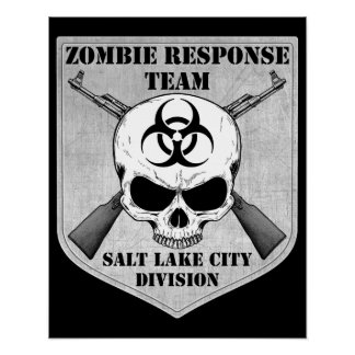 Zombie Response Team: Salt Lake City Division Poster