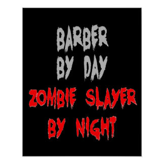 Zombie Slayer Barber Poster