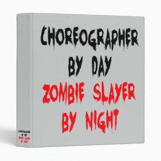 Zombie Slayer Choreographer 3 Ring Binder